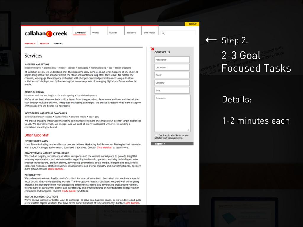 ← 2-3 Goal- Focused Tasks Step 2. Details: ! 1-...