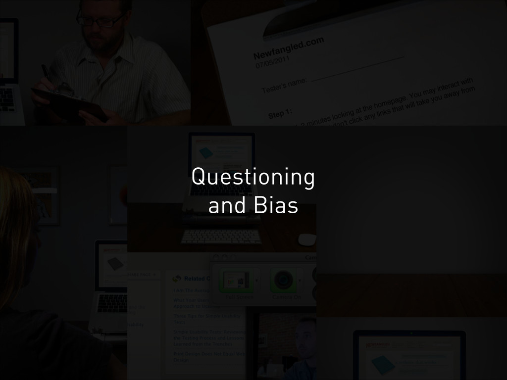 Questioning and Bias