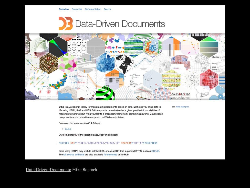 Data-Driven-Documents Mike Bostock