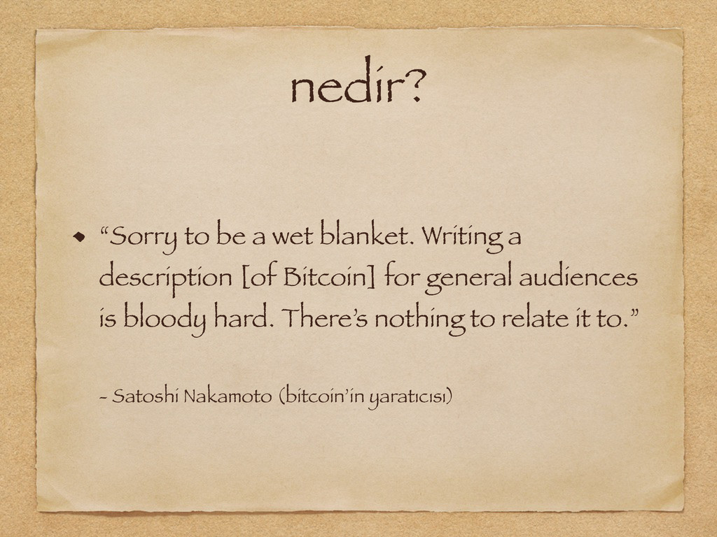 "nedir? ""Sorry to be a wet blanket. Writing a de..."