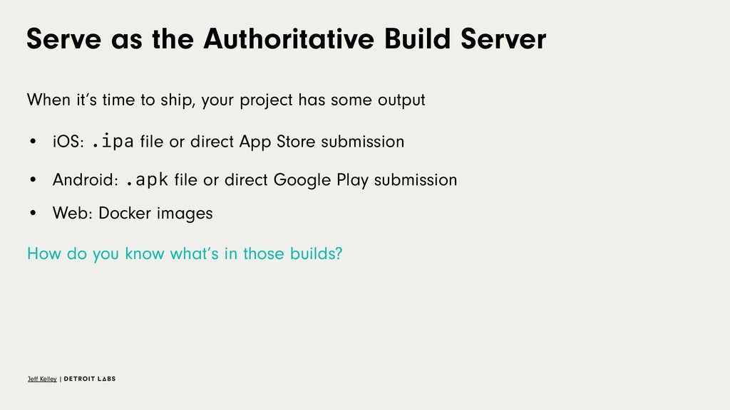 Serve as the Authoritative Build Server When it...