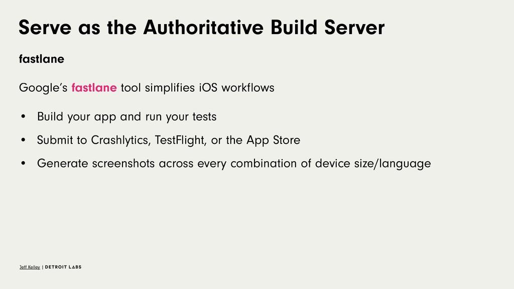 Serve as the Authoritative Build Server fastlan...