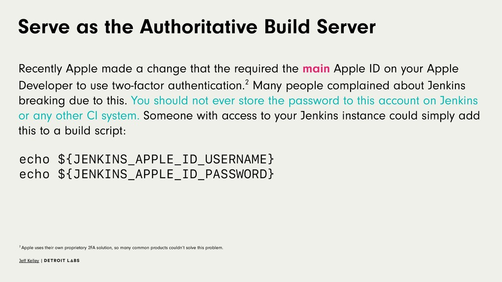 Serve as the Authoritative Build Server Recentl...