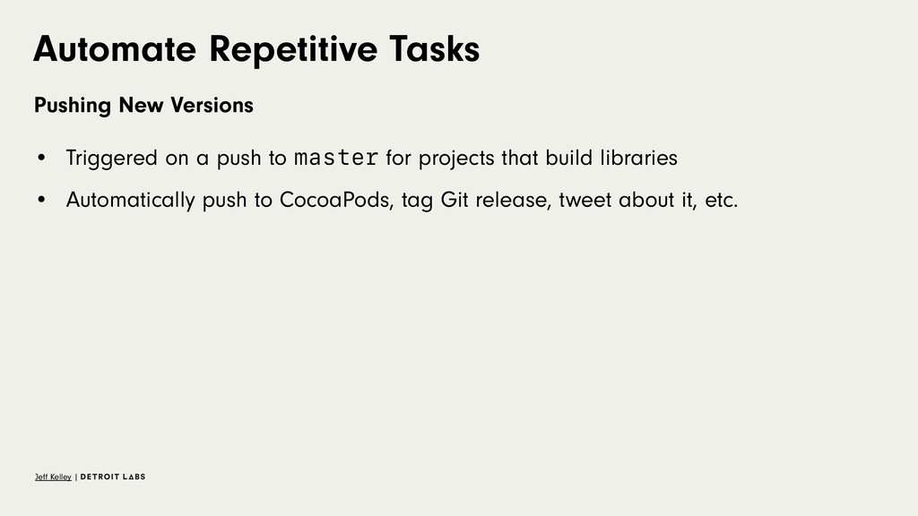 Automate Repetitive Tasks Pushing New Versions ...