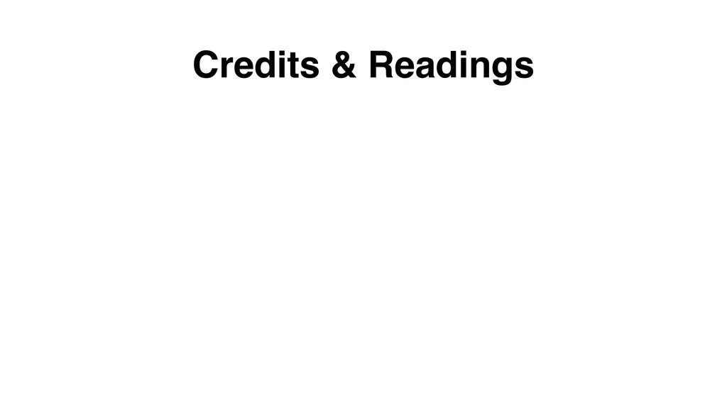 Credits & Readings