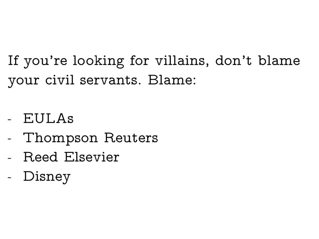 If you're looking for villains, don't blame you...