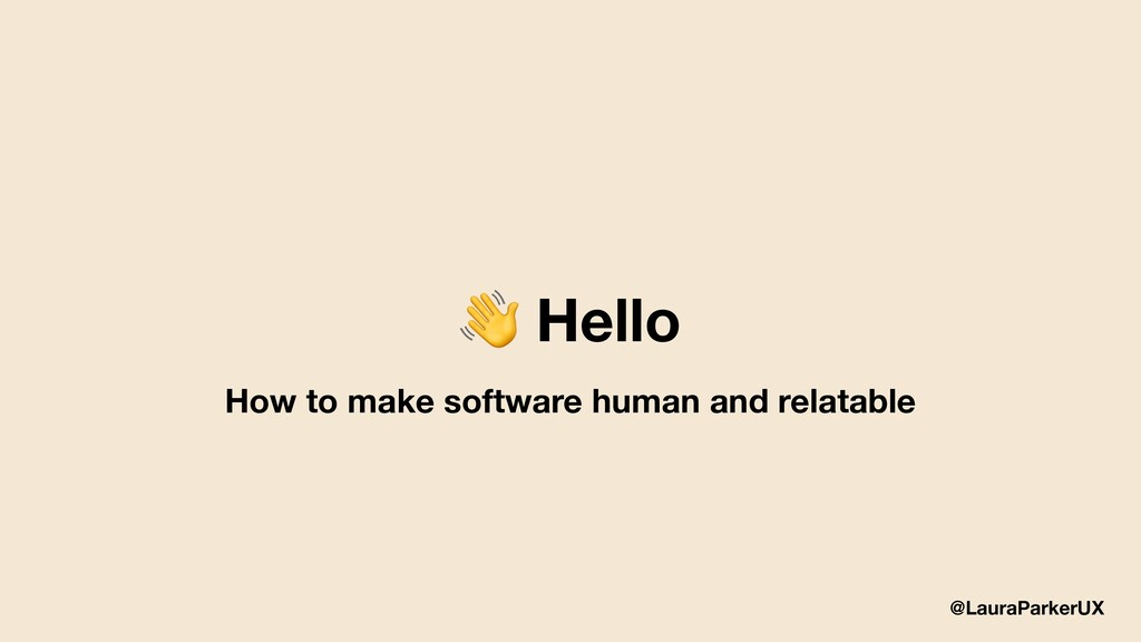 @LauraParkerUX  Hello How to make software huma...