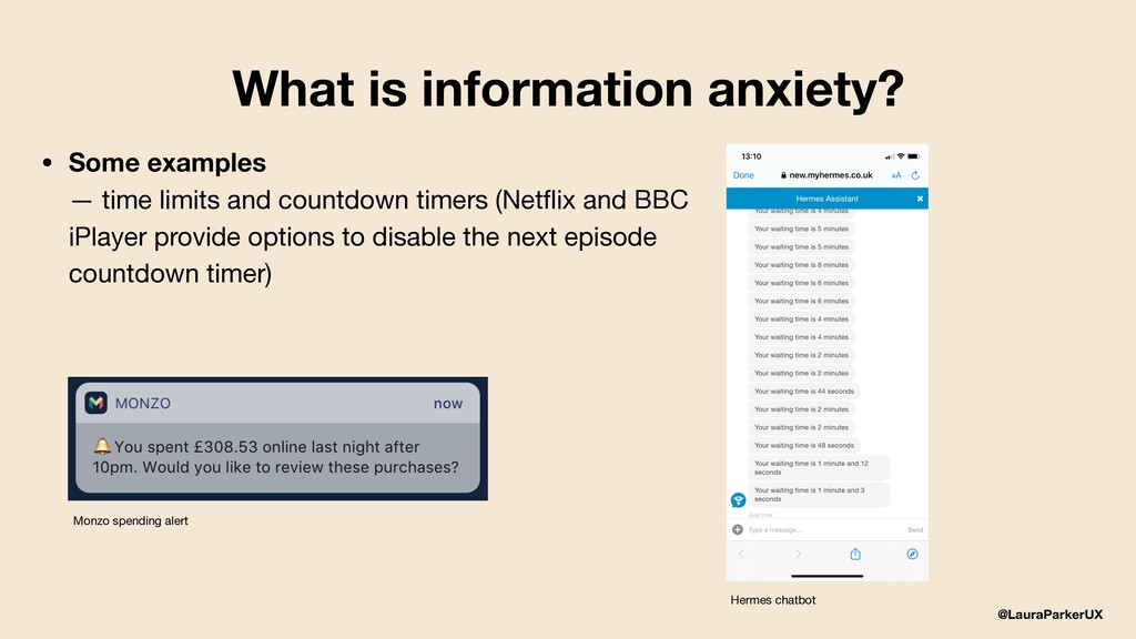 @LauraParkerUX What is information anxiety? • S...
