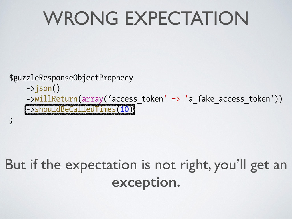 WRONG EXPECTATION But if the expectation is not...