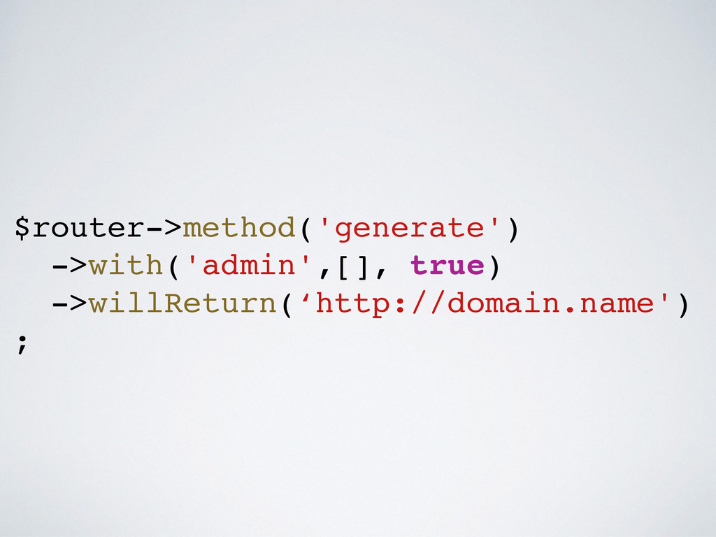 ! ! $router->method('generate')! ->with('admin'...