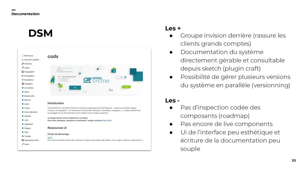 33 Documentation DSM Les + ● Groupe Invision de...