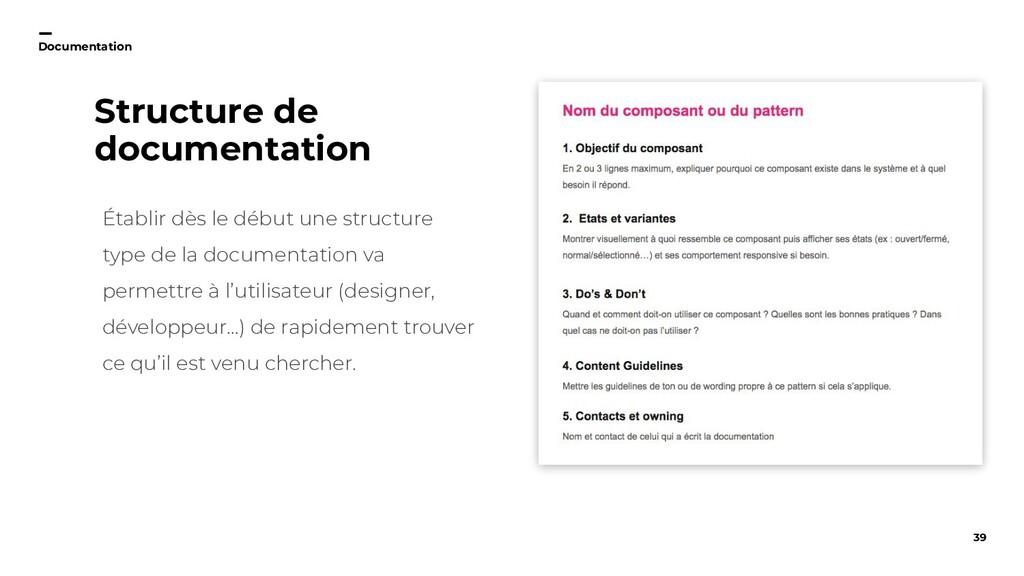 39 Documentation Structure de documentation Éta...