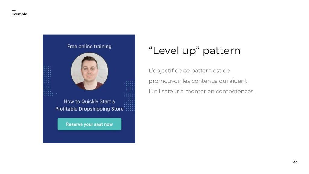 """44 Exemple """"Level up"""" pattern L'objectif de ce ..."""