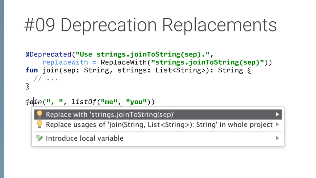 "#09 Deprecation Replacements @Deprecated(""Use s..."