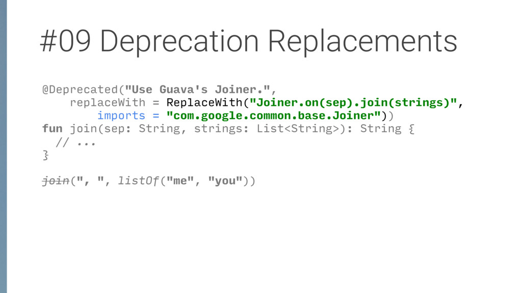 "#09 Deprecation Replacements @Deprecated(""Use G..."
