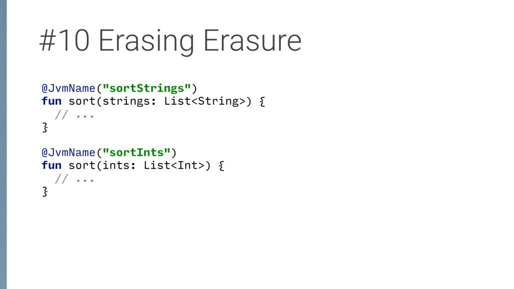 "#10 Erasing Erasure @JvmName(""sortStrings"") fu..."