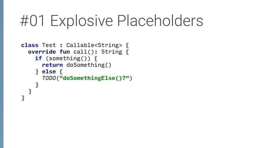 #01 Explosive Placeholders class Test : Callabl...
