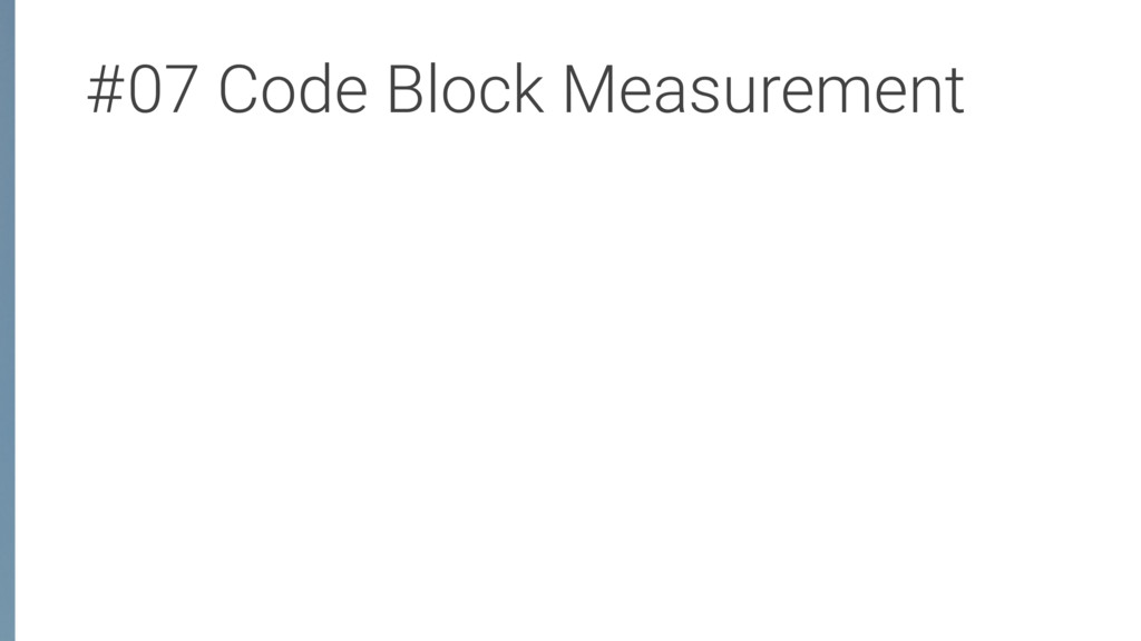 #07 Code Block Measurement