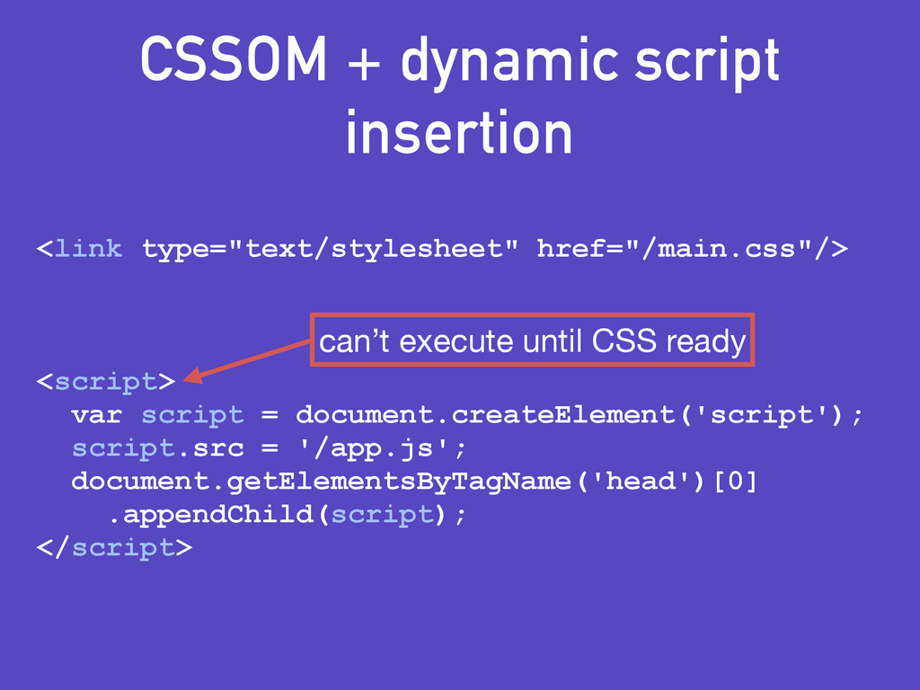 "CSSOM + dynamic script insertion <link type=""te..."