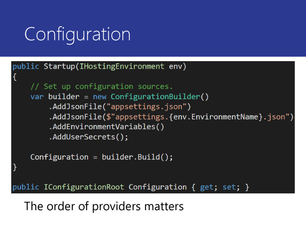 Configuration The order of providers matters