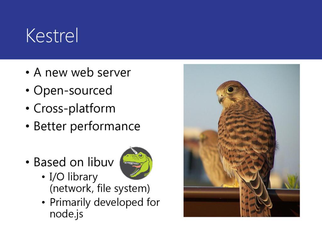Kestrel • A new web server • Open-sourced • Cro...