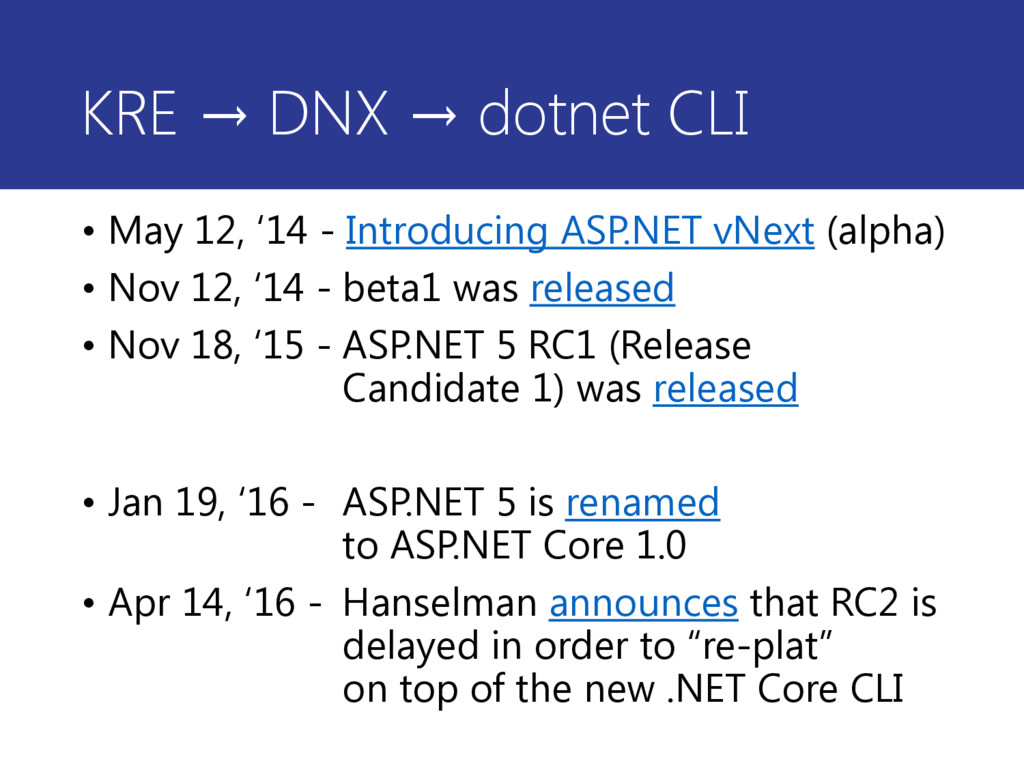 KRE → DNX → dotnet CLI • May 12, '14 - Introduc...