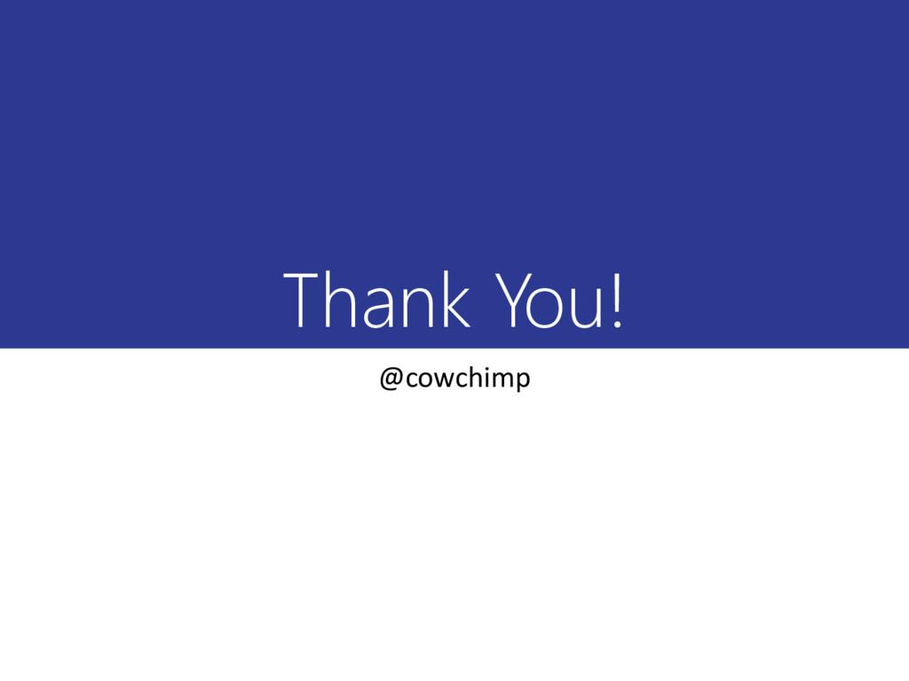 Thank You! @cowchimp