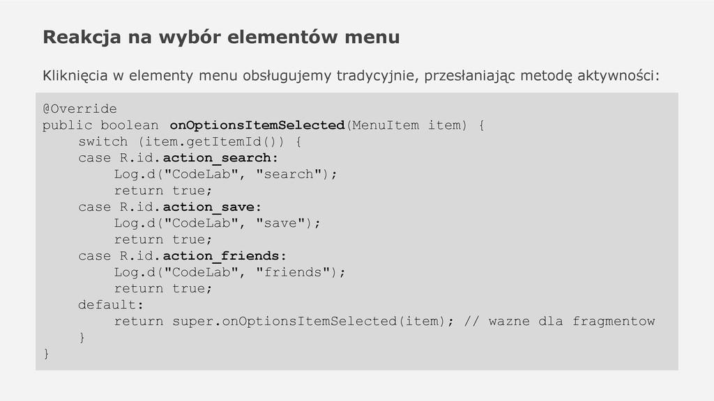 Reakcja na wybór elementów menu Kliknięcia w el...