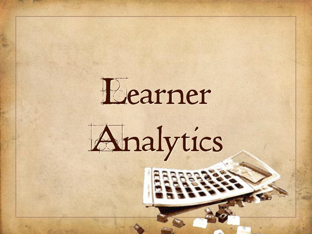 Learner Analytics
