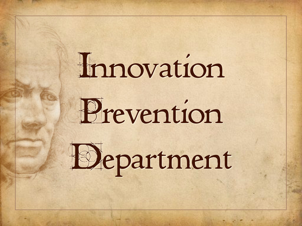 Innovation Prevention Department
