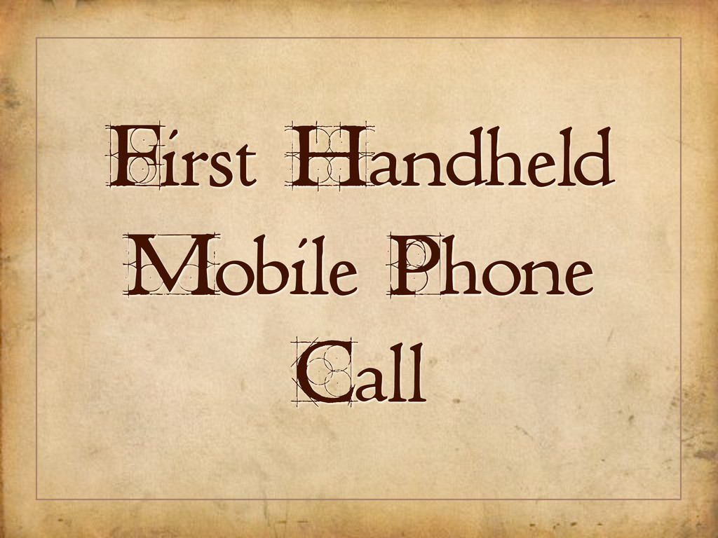 First Handheld Mobile Phone Call