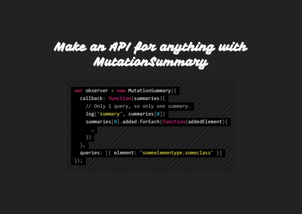 Make an API for anything with MutationSummary v...