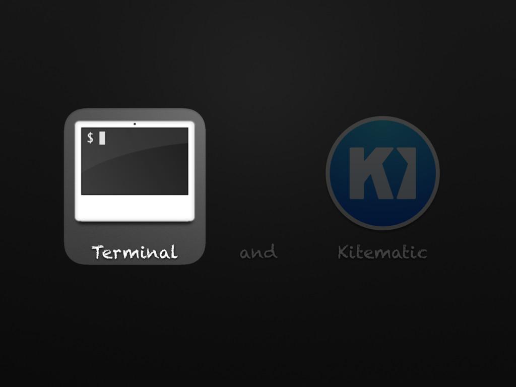 Terminal and Kitematic