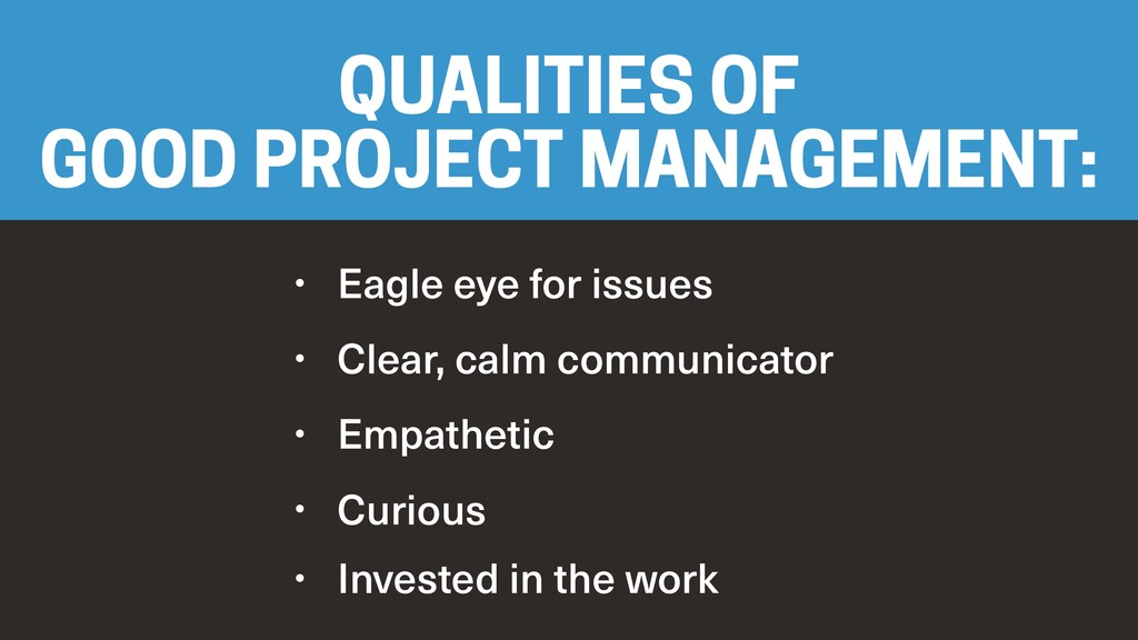 • Eagle eye for issues • Clear, calm communicat...