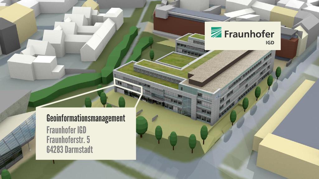 Fraunhofer IGD Fraunhoferstr. 5 64283 Darmstadt...