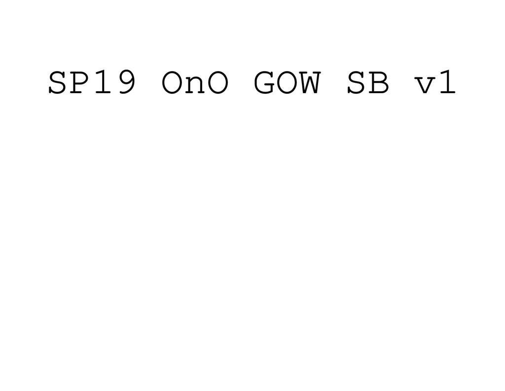 SP19 OnO GOW SB v1