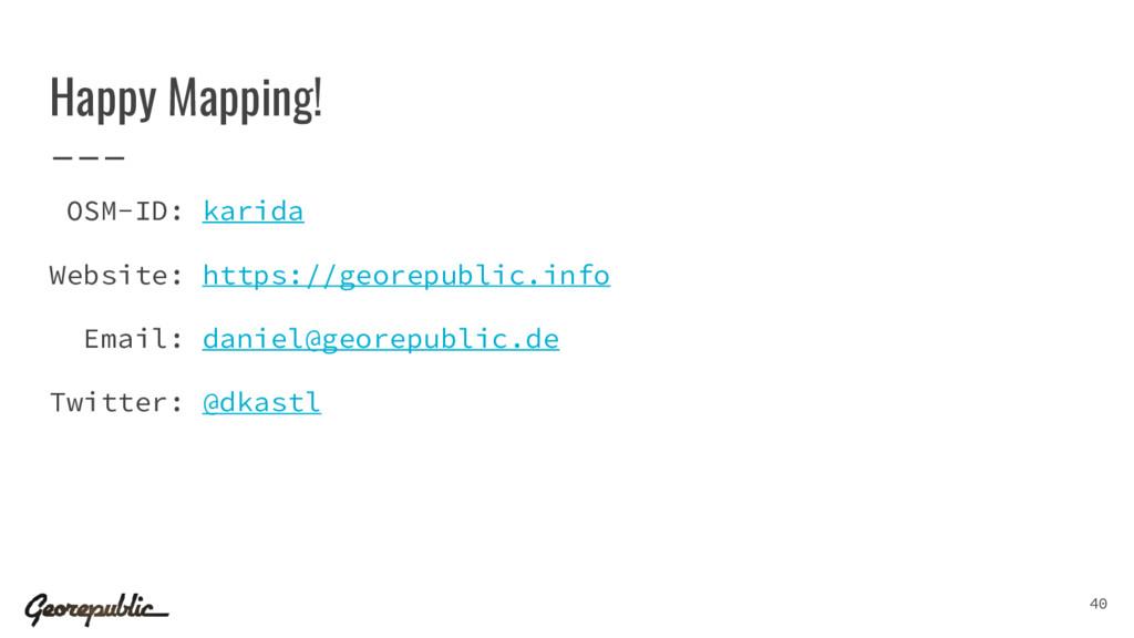 Happy Mapping! OSM-ID: karida Website: https://...