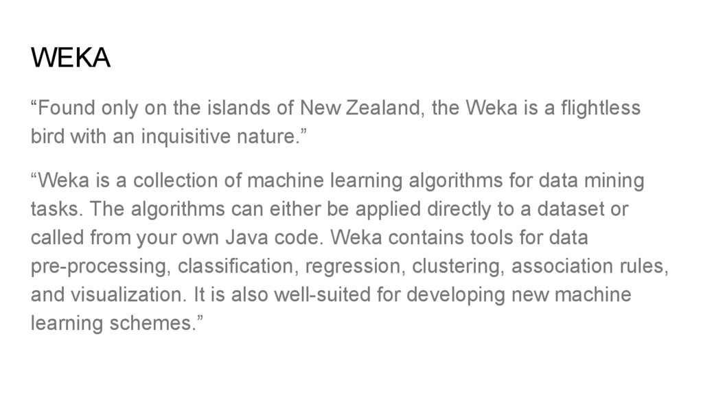 """WEKA """"Found only on the islands of New Zealand,..."""