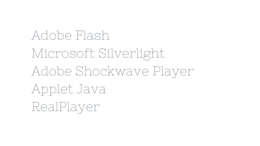 Adobe Flash Microsoft Silverlight Adobe Shockwa...
