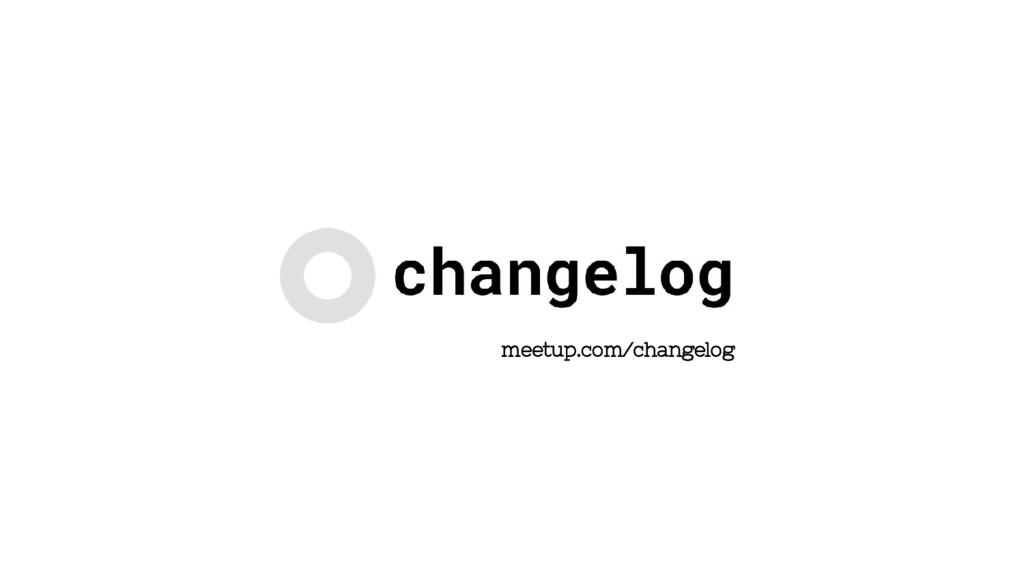meetup.com/changelog