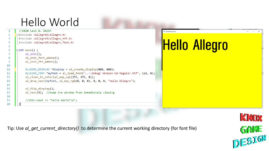 Hello World Tip: Use al_get_current_directory()...