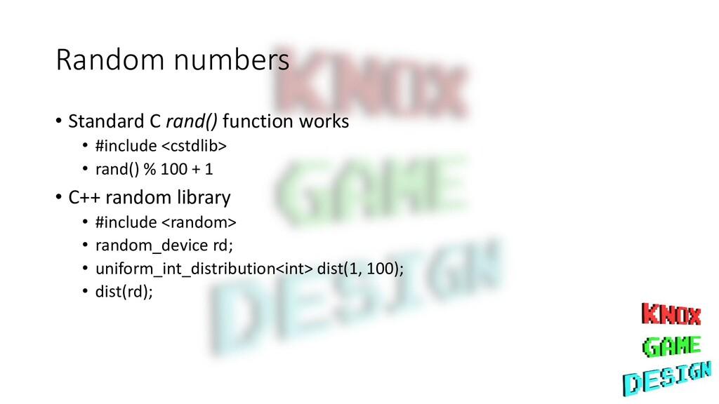 Random numbers • Standard C rand() function wor...