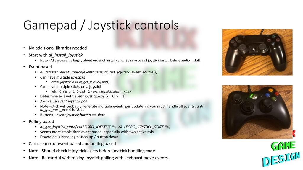 Gamepad / Joystick controls • No additional lib...