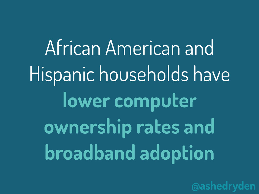 @ashedryden African American and Hispanic house...