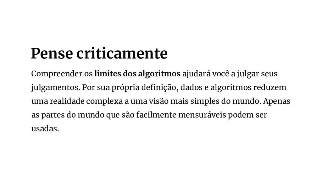 Compreender os limites dos algoritmos ajudará v...