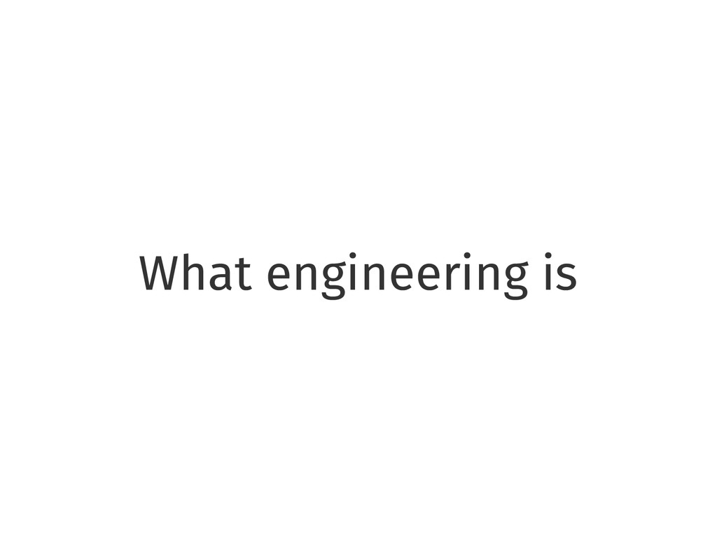 What engineering is