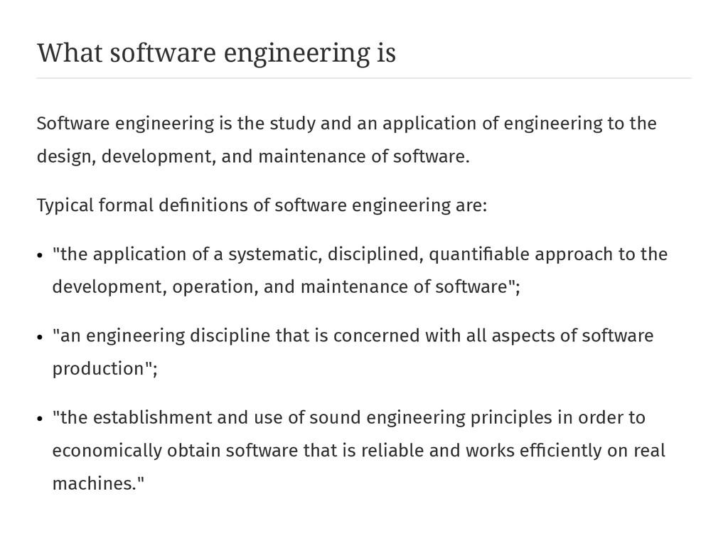 What software engineering is Software engineeri...