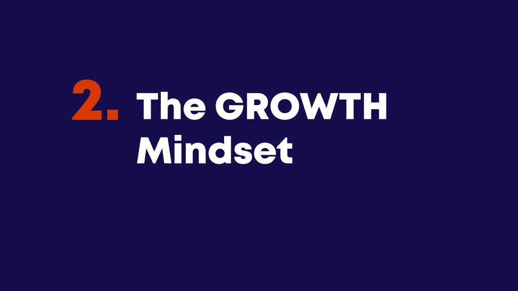 @JGFERREIRO @JGFERREIRO The GROWTH Mindset 2.
