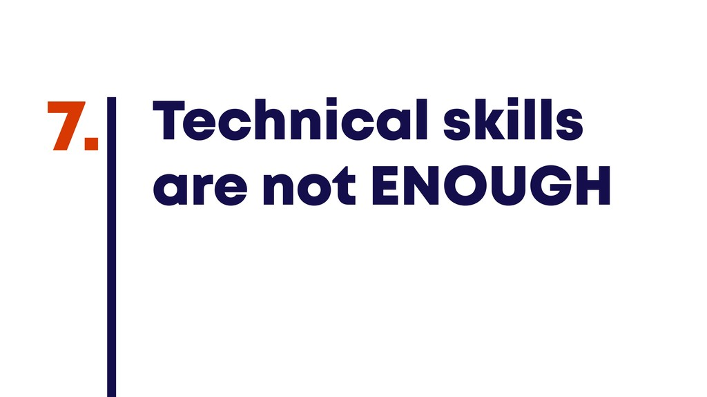 @JGFERREIRO @JGFERREIRO Technical skills are no...