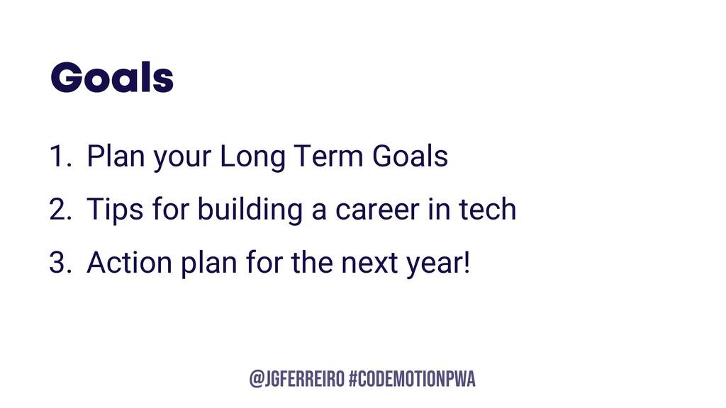 @JGFERREIRO @JGFERREIRO #CODEMOTIONPWA Goals 1....